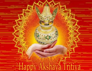 Akshaya Tritiya - Akha Teej - May 9, 2016 (Monday)