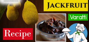 How To Make Kerala Jackfruit Varatti (Chakka Varatti) Recipe