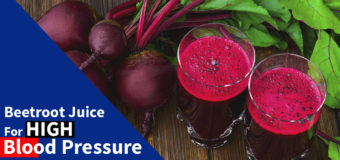 Beetroot Juice For Blood Pressure – How Does It Help You To Control BP ?