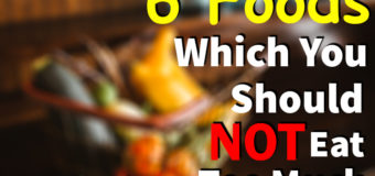 Overeating Healthy Foods – 6 Foods Which You Should Not Eat Too Much
