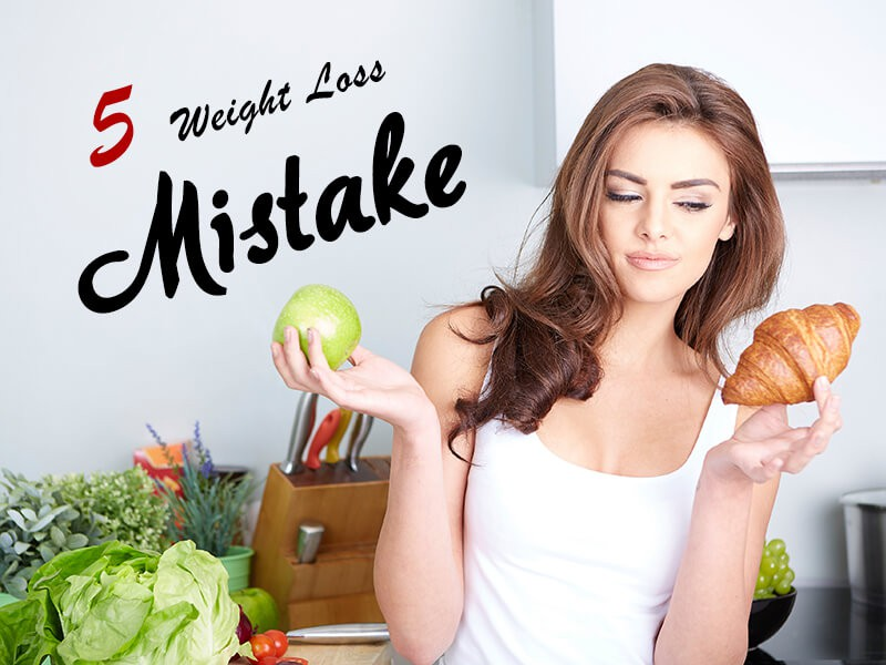 Weight Loss Diet Mistakes
