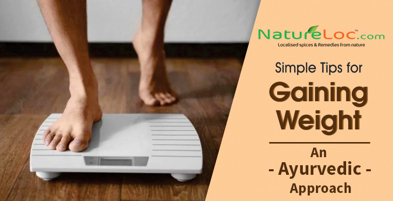 Ayurvedic Weight Gain Tips