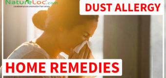 Dust Allergy – Causes, Symptoms, Home Remedies, Preventive Tips