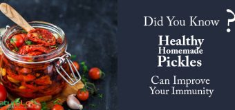 Benefits of Pickle : Did You Know Pickles Improve Immunity?